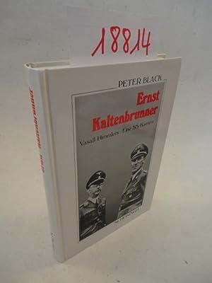 Ernst Kaltenbrummer. Vasall Himmlers: Eine SS- Karriere: Black, Peter: