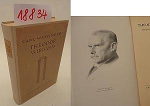 Theodor Wiegand ein deutscher Archäologe. 1864-1936: Carl Watzinger: