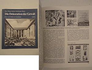 Die Dekoration der Gewalt. Kunst und Medien im Faschismus: Hinz / Mittig / Sch�che / Sch�nberger (...