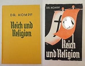 Reich und Religion. Meinem deutschen Volke! * mit O r i g i n a l - S c h u t z u m s c h l a g: Dr...