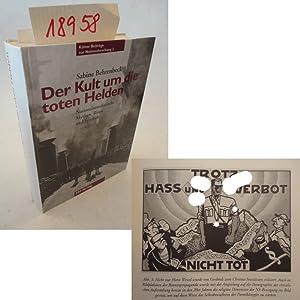 Der Kult um die toten Helden. Nationalsozialistische Mythen, Riten und Symbole 1923 - 1945: Sabine ...
