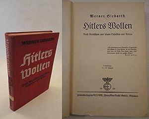 Hitlers Wollen. Nach Kernsätzen aus seinen Schriften und Reden: Siebarth, Werner: