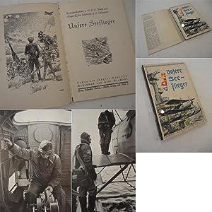 Unsere Seeflieger: Fritz Otto Busch und Hans-Eduard Dettmann: