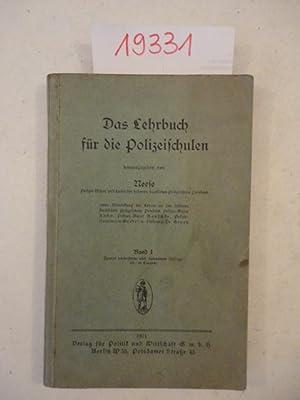 Das Lehrbuch für die Polizeischulen. Herausgegeben von Neese (Polizei-Major) unter Mitwirkung ...