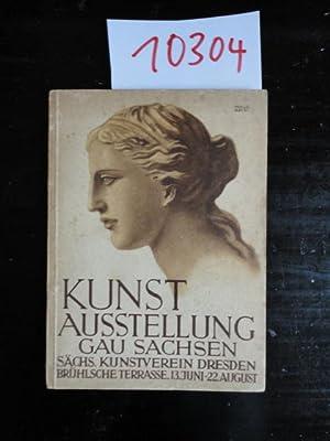 Kunstausstellung Gau Sachsen Brühlsche Terasse 13.Juni bis: Sächsischer Kunstverein Dresden: