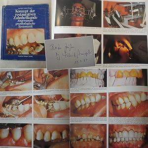Konzept der restaurativen Zahnheilkunde. Angewandte gnathologische Systematik: Schulz-Bongert, Joachim: