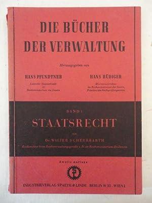"""Staatsrecht. Band 1 der Reihe """"Die Bücher der Verwaltung"""", herausgegeben von Hans ..."""