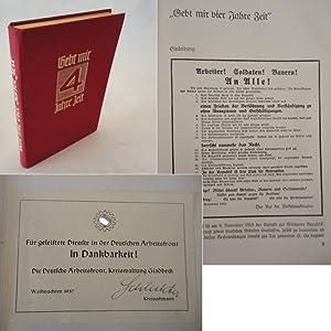Gebt mir vier Jahre Zeit ! Dokumente zum ersten Vierjahresplan des Führers von Alfred-Ingemar ...
