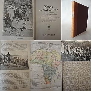 Afrika in Wort und Bild mit besonderer Berücksichtigung der evangelischen Missionsarbeit . Mit...
