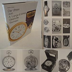 Die Uhren von A. Lange & Söhne Glashütte, Sachsen * mit O r i g i n a l - S c h u t z...