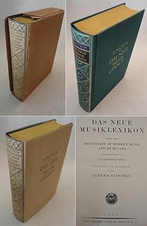 Das Neue Musiklexikon. Nach dem Dictionary of: A.Eaglefield-Hull / Alfred