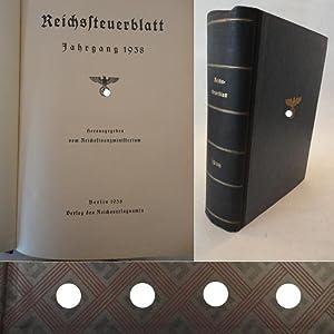 Reichssteuerblatt Jahrgang 1938: Reichsfinanzministerium (Herausgeber):