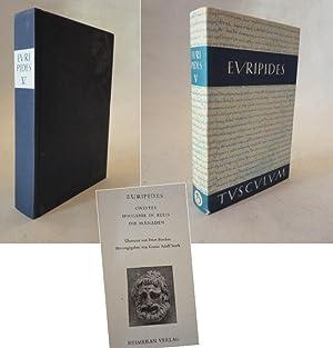 Euripides. Orestes / Iphigenie in Audis / Die Mänaden * mit Original-Schutzumschlag:...