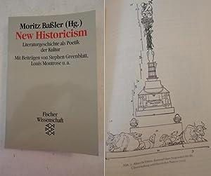 New Historicism. Literaturgeschichte als Poetik der Kultur. Mit Beiträgen von Stephen ...