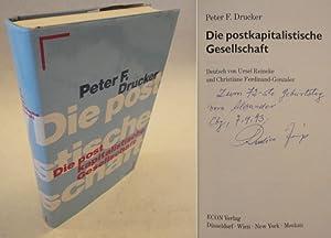 Die postkapitalistische Gesellschaft * mit O r i g i n a l - S c h u t z u m s c h l a g: Peter F. ...