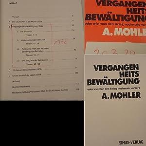 Vergangenheitsbewältigung oder Wie man den Krieg nochmals verliert: Armin Mohler: