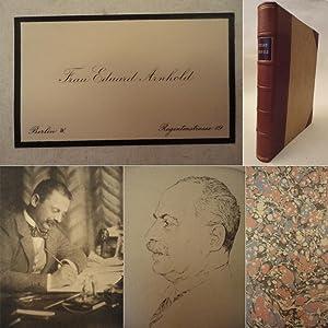 Eduard Arnhold. Ein Gedenkbuch * H A L B L E D E R - H A N D E I N B A N D , mit signierter ...