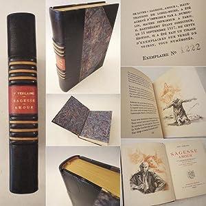 Sagesse Amour. Edition revue sur les manuscrits. Cinq illustrations originales en couleurs de ...