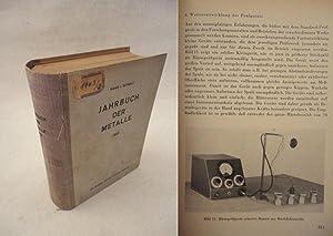 Jahrbuch der Metalle 1943, Herausgeber: Engelbert Klein: Schulz, Hans von: