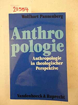 anthropologie anthropologie in theologischer perspektive von wolfhart pannenberg g ttingen. Black Bedroom Furniture Sets. Home Design Ideas