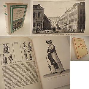 Das alte Dresden. Bilder und Dokumente aus zwei Jahrhunderten. Gesammelt und herausgegeben von ...