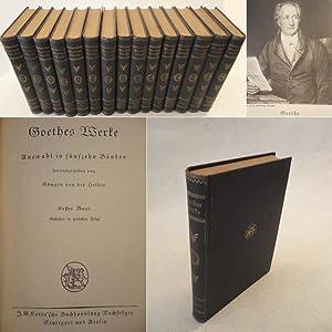 Goethes Werke. Auswahl in 15 Bänden, herausgegeben von Eduard von der Hellen: Johann Wolfgang ...