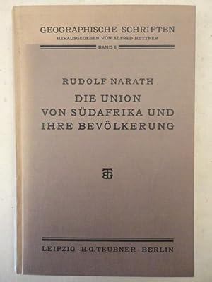 Die Union von Südafrika und ihre Bevölkerung,: Rudolf Narath: