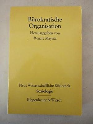 Bürokratische Organisation: Renate Mayntz, Herausgeberin: