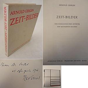Zeit-Bilder. Eine Soziologie und Ästhetik der modernen: Arnold Gehlen: