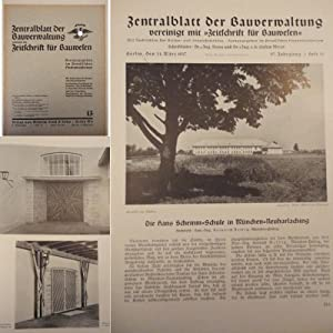 Zentralblatt der Bauverwaltung, vereinigt mit Zeitschrift für Bauwesen: Heft 13 vom 31. M&auml...