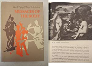 Messages of the Body * mit O: John P. Spiegel