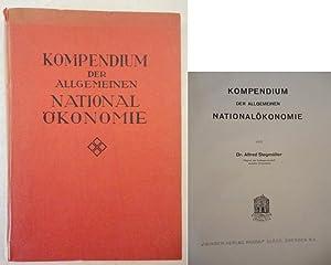 Kompendium der allgemeinen Nationalökonomie, von Dr. Alfred Stegmüller (Mitglied der ...