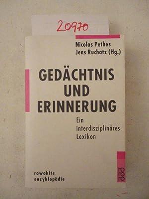 Gedächtnis und Erinnerung. Ein interdisziplinäres Lexikon: Nicolas Pethes und Jens ...