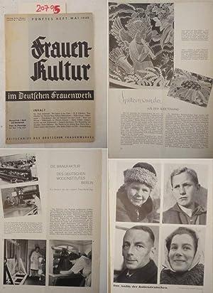 Frauenkultur im Deutschen Frauenwerk. Zeitschrift des Deutschen Frauenwerkes * Fünftes Heft ...
