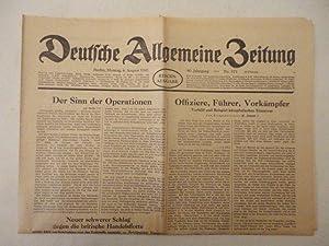 Deutsche Allgemeine Zeitung. 80.Jahrgang, Nr.375, Montag 4. August 1941* Reichsausgabe