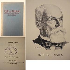 Fritz von Holstein als Mensch und Politiker: Trotha, Friedrich von: