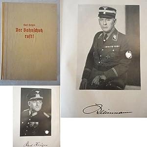 Der Bahnschutz ruft!: Karl Heiges (Reichsbahndirektor und Referent im Reichsverkehrsministerium ...