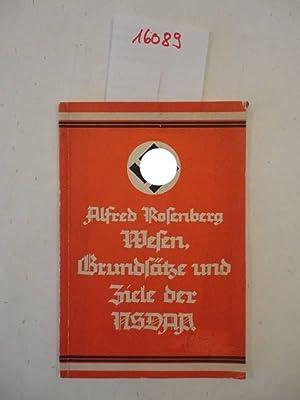 Wesen, Grundsätze und Ziele der Nationalsozialistischen Deutschen Arbeiterpartei. Das Programm...