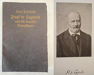Paul de Lagarde und die deutsche Renaissance: Paul Friedrich: