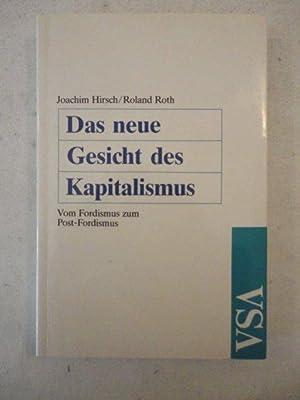 Das neue Gesicht des Kapitalismus. Vom Fordismus zum Post-Fordismus: Joachim Hirsch, Roland Roth: