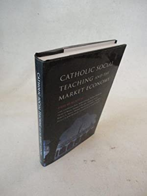 Catholic Social Teaching and the Market Economy * mit O r i g i n a l - S c h u t z u m s c h l a g...