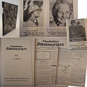 Schwäbischer Schulanzeiger * 60.Jahrgang 1942: Bayerisches Schulmuseum e.V. Augsburg (...