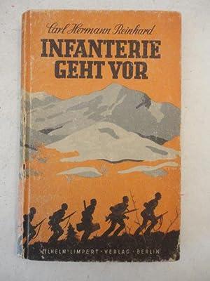 Infanterie geht vor. Kampf in Mazedonien: Carl Hermann Reinhard: