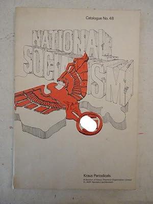 National Socialism. Catalogue No. 48: Kraus Periodicals: