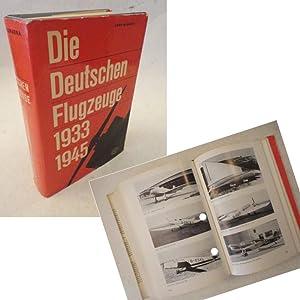 Die deutschen Flugzeuge 1935 bis 1945. Deutschlands Luftfahrt-Entwicklungen bis zum Ende des ...