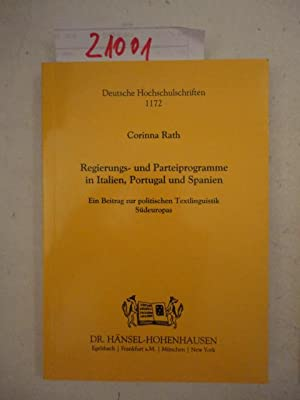 Regierungs- und Parteiprogramme in Italien, Portugal und Spanien. Ein Beitrag zur politischen ...