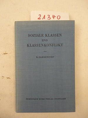 Soziale Klassen und Klassenkonflikt in der industriellen Gesellschaft: Ralf Dahrendorf: