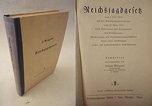Reichsjagdgesetz vom 3. Juli 1934 mit der: Joseph Weigand: