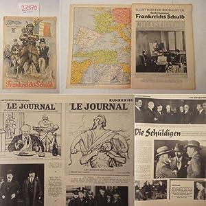 Frankreichs Schuld - Frankreichs Verbrechen- Frankreichs Kriegsziel.