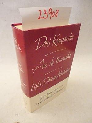 Drei Romane: Drei Kameraden, Arc de Triomphe,: Erich Maria Remarque: